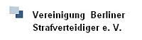 Mitglieder der Vgg. Berliner Strafverteidiger.